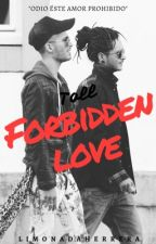 Forbidden Love {Toll} by LimonadaHerrera