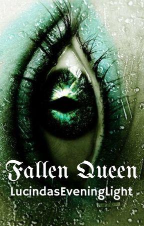 Fallen Queen by LucindasEveningLight