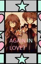 Again in Love?? by Jorelyn1213