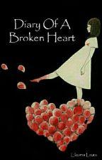 Diary Of A Broken Heart by ekermalaura