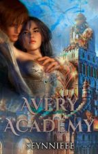 AVERY ACADEMY 1 & 2 (Completed)  by ladyin_purple