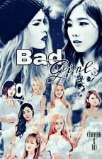 Bad Girl (taeyeon y tú) by SNSDXYoufanfics