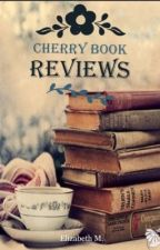 Cherry Book Reviews [ON HOLD] by gonerogue13