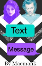 Text Message [Harry Styles] by macmalik