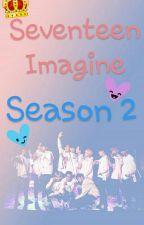 Seventeen Imagine Season 2 [Req CLOSED] by Sienny_Kuskanto