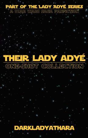 Their Lady Adyé by DarkLadyAthara