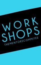 Workshops [RECONSTRUCTING] by thementorscommitee