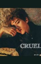 Cruel (ChanBaek/ M-preg) by XiimMN18