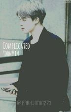 Complicated «YoonMin» by ParkJimin223