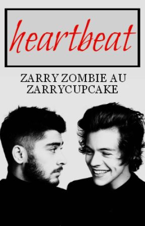 Heartbeat [Zarry] [Zombie AU] by lilacdreams-