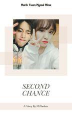 Second Chances ✅ by MiNarkeu