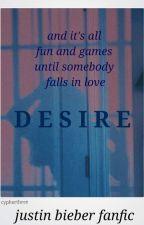 Desire. - JBff by bieberqueeen
