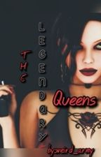 The Legendary Queens [On-Going] by weird_army