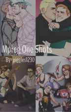 Mpreg One Shots by piggles1230