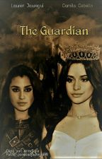 The Guardian (HIATUS)  by SoberJauregui