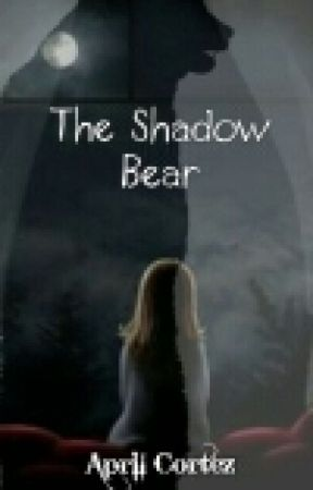 The Shadow Bear (Hiatus) by Made-in-April