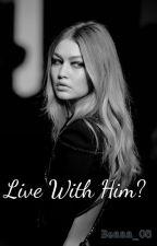 Live with him? • Luke Hemmings by HemmosHot