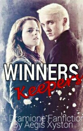 Winners Keepers - Dramione || COMPLETED by AegisXyston