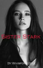 Sister Stark by WhisperRiddle