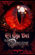 El Ojo Del Dragón by ZazukiKasumiTamashii
