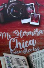 Mi Hermosa Chica... by verenicefleitas