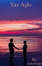 Yaz Aşkı by selowisp