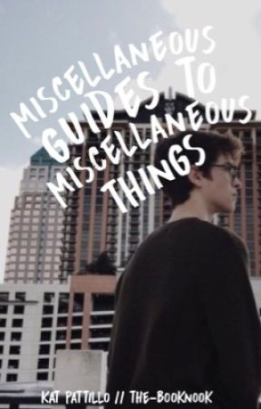 Miscellaneous Guides to Miscellaneous Things by the-booknook