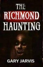 The Richmond Haunting by garyjarvis1976
