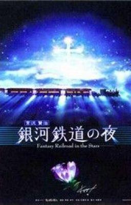Đọc truyện Đường lên ngân hà - Miyazawa Kenji