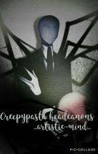 Creepypasta headcanons.🔥 by crazy_little_nobody