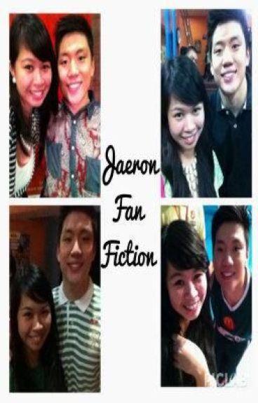 JAERON Fan Fiction by Girlinlove