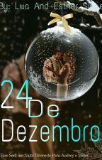 24 De Dezembro  by Esther_Singer