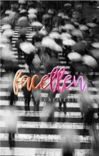Facetten ✓ by angekritzeltt