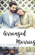 Arranged Marriage by readwritesleep__