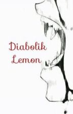 Diabolik Lemon by Egao-chan