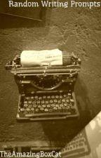 Random Writing Prompts by TheAmazingBoxCat
