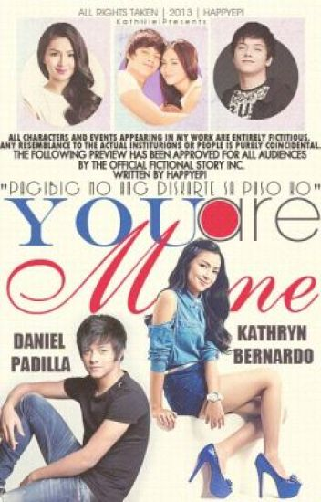 YOU ARE MINE (KathNiel Presents)