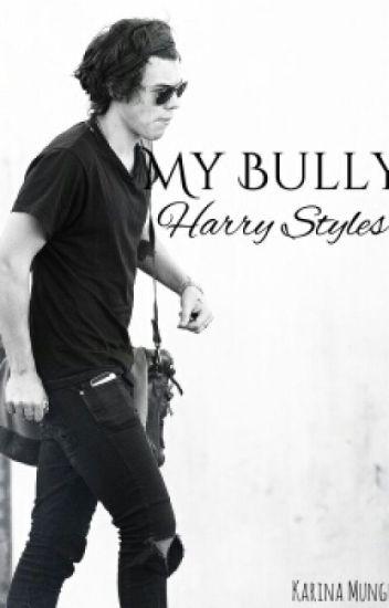 my bully Harry styles