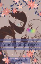 Amor Vampiresco by SoyOtaku1