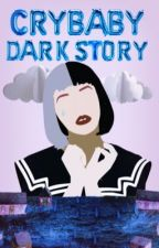 CRYBABY DARK STORY  by BMD715