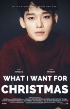 What I want for Christmas [XiuChen/ChenMin] by TazEvans