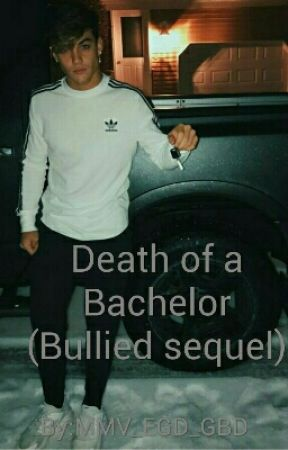 Death of a Bachelor (Bullied: mistaken to be weak sequel) by xxCedesbenzxx