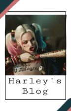 Harley' Blog by --ImHarleyQuinn-