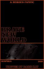 BRAVE NEW WORLD  ||  Heroes Reborn by daendehaan