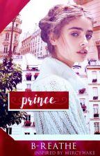 Prince | . by B-REATHE