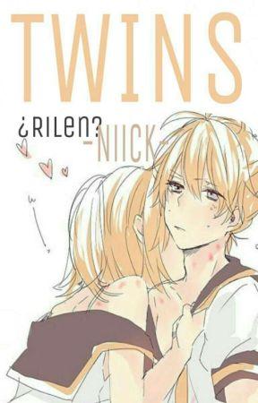 Twins ; ¿Rilen? by -Niick-