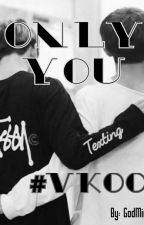VKook Kakaotalk//Only You by GodMirror