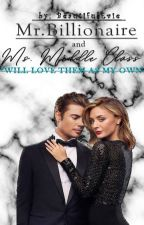 Mr. Billionaire and Ms. Middle Class by BeautifulEvie