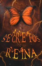 Secretos de la Reina by QueenMichelleOda