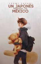 Un japonés perdido en México by izumi-s